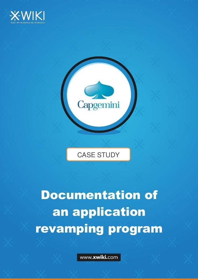 CASE STUDY Documentation of an application revamping program