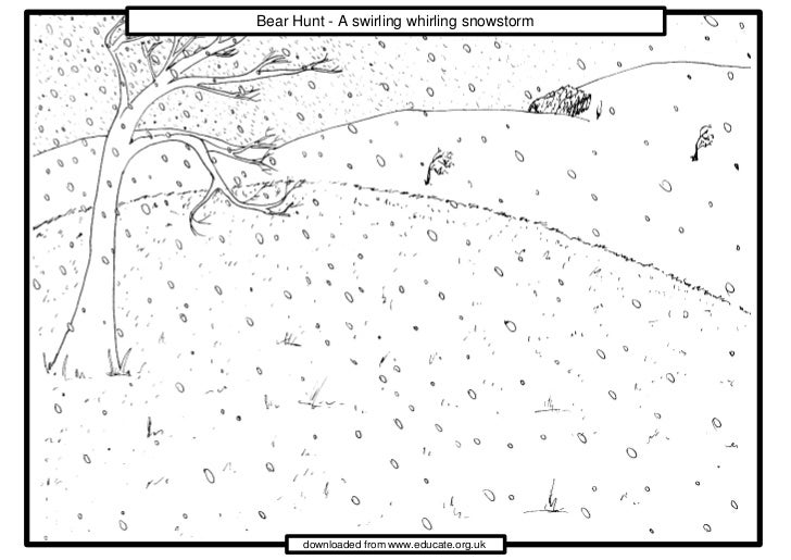 Bear Hunt - A swirling whirling snowstorm      downloaded from www.educate.org.uk