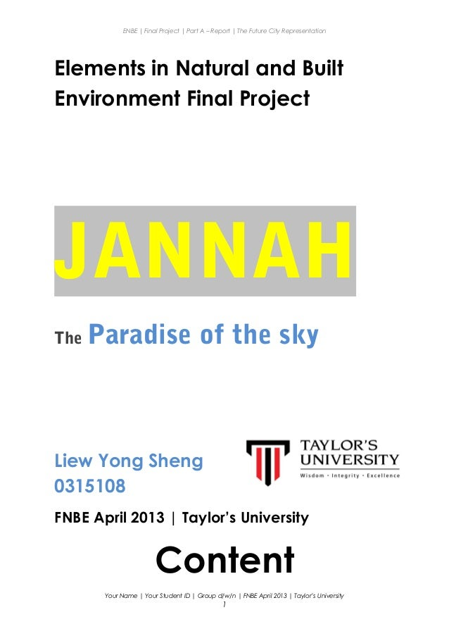 ENBE   Final Project   Part A – Report   The Future City Representation Elements in Natural and Built Environment Final Pr...
