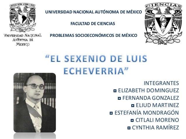 UNIVERSIDAD NACIONAL AUTÓNOMA DE MÉXICO          FACULTAD DE CIENCIAS PROBLEMAS SOCIOECONÓMICOS DE MÉXICO                 ...