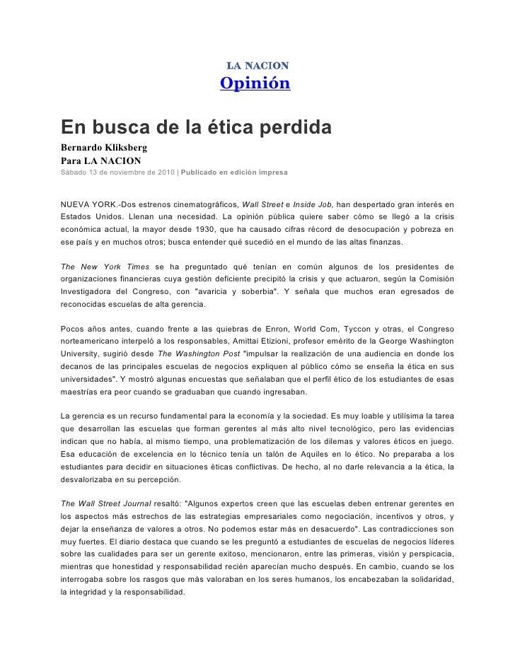 OpiniónEn busca de la ética perdidaBernardo KliksbergPara LA NACIONSábado 13 de noviembre de 2010 | Publicado en edición i...