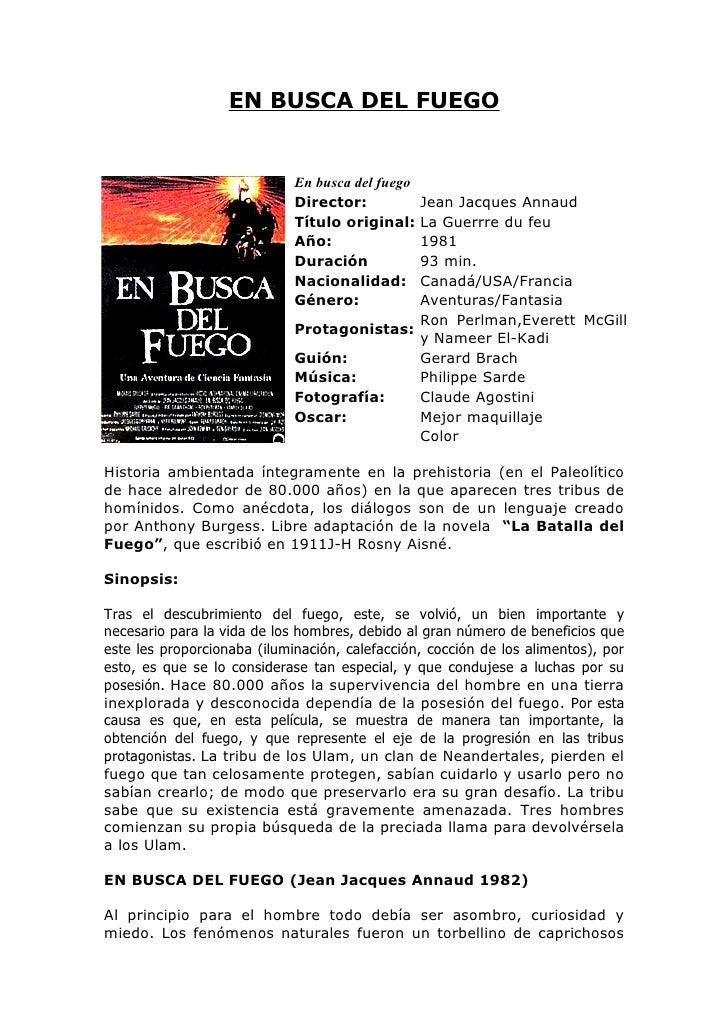 EN BUSCA DEL FUEGO                             En busca del fuego                             Director:      Jean Jacques ...