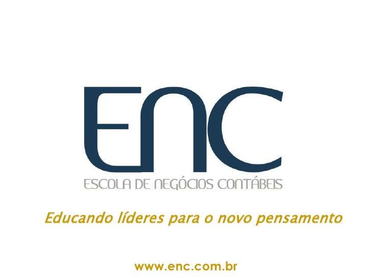 Escola de Negócios Contábeis - ENC