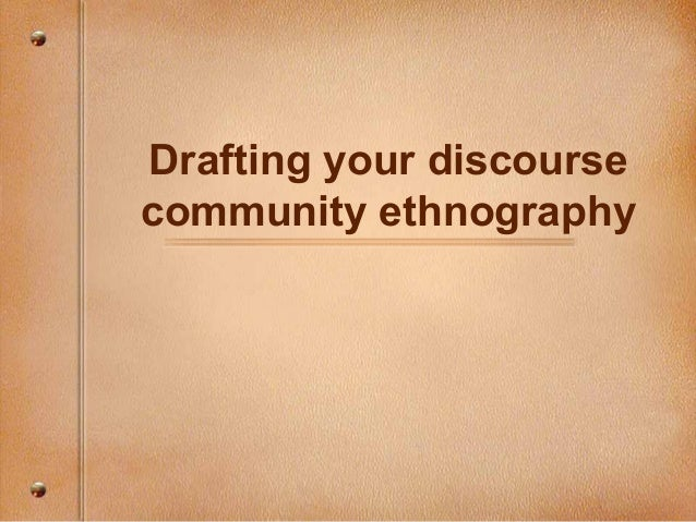 enc drafting the discourse community ethnography