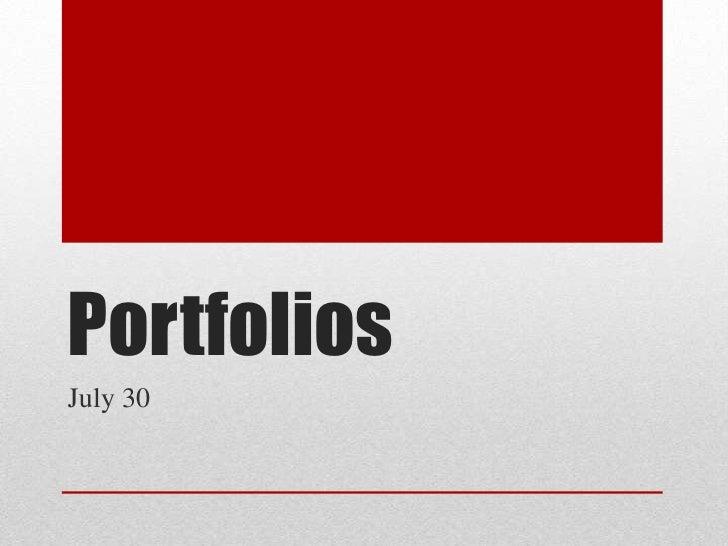 PortfoliosJuly 30