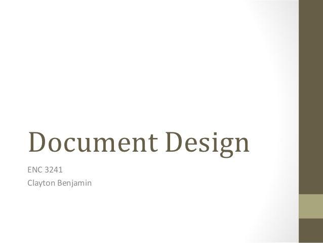 Document DesignENC 3241Clayton Benjamin