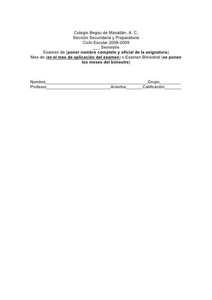 Colegio Begsu de Mazatlán, A. C.                     Sección Secundaria y Preparatoria                           Ciclo Esc...