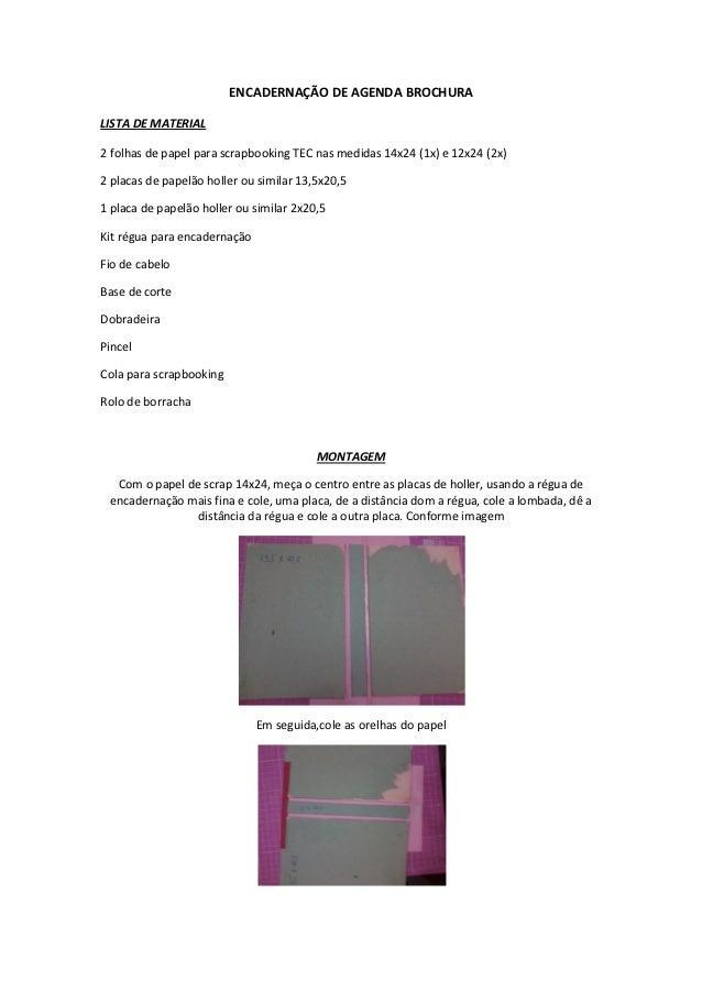 ENCADERNAÇÃO DE AGENDA BROCHURALISTA DE MATERIAL2 folhas de papel para scrapbooking TEC nas medidas 14x24 (1x) e 12x24 (2x...