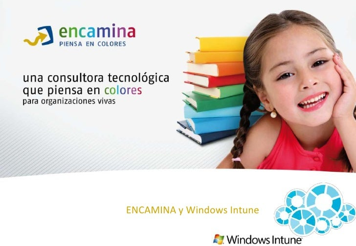 ENCAMINA y Windows Intune<br />