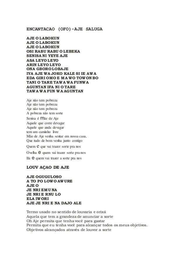 ENCANTACAO (OFO)-AJE SALUGA AJE O LABOKUN AJE O LABOKUN AJE O LABOKUN OSI RABU RABU O LEBEKA SENISA NI YEYE AJE ASA LEYO L...