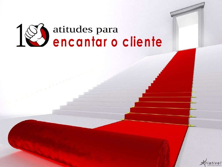 atitudes para encantar o cliente 1