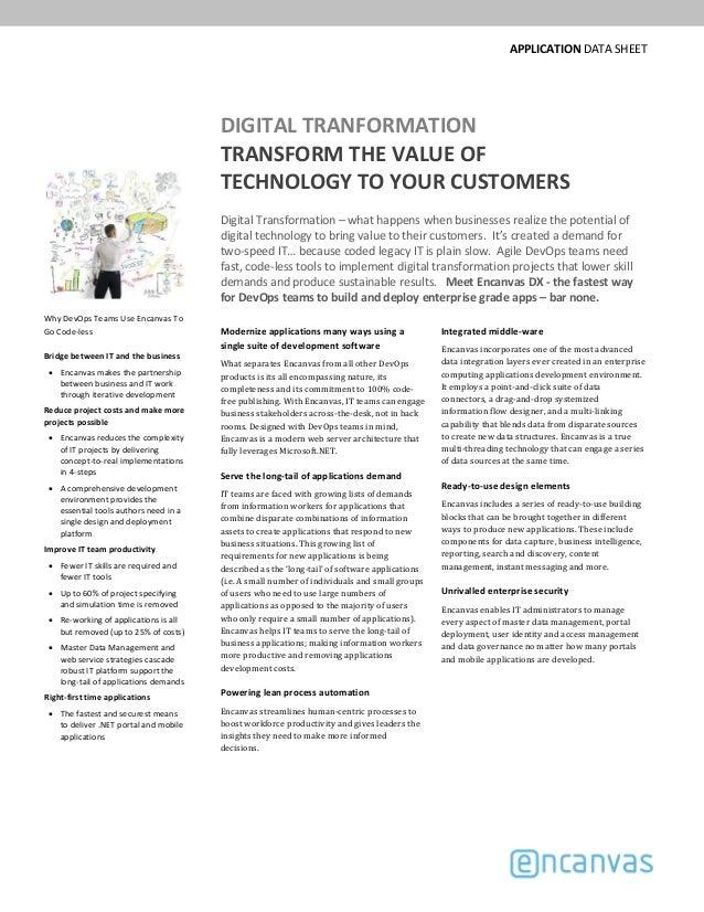 APPLICATIONDATASHEET DIGITALTRANFORMATION TRANSFORMTHEVALUEOF TECHNOLOGYTOYOURCUSTOMERS DigitalTransformation–...