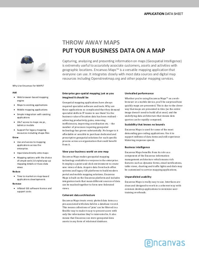 APPLICATION DATA SHEET THROW AWAY MAPS PUT YOUR BUSINESS DATA ON A MAP Capturing, analysing and presenting information on ...