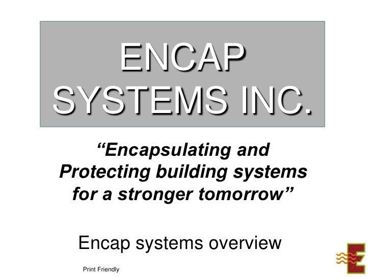 Encap systems992010