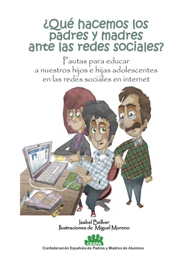 ¿Qué hacemos los padres y madres ante las redes sociales? Pautas para educar a nuestros hijos e hijas adolescentes en las ...