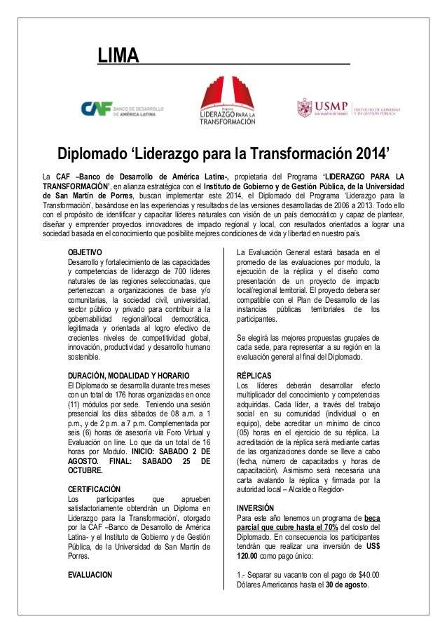 LIMA Diplomado 'Liderazgo para la Transformación 2014' La CAF –Banco de Desarrollo de América Latina-, propietaria del Pro...