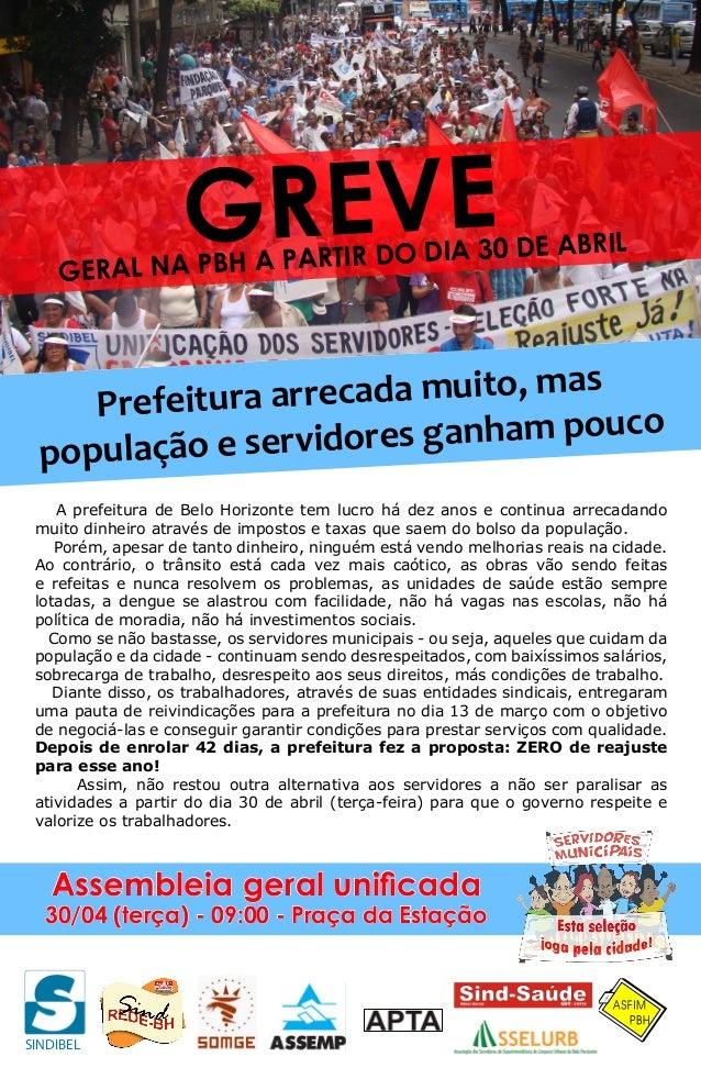 SINDIBELA prefeitura de Belo Horizonte tem lucro há dez anos e continua arrecadandomuito dinheiro através de impostos e ta...