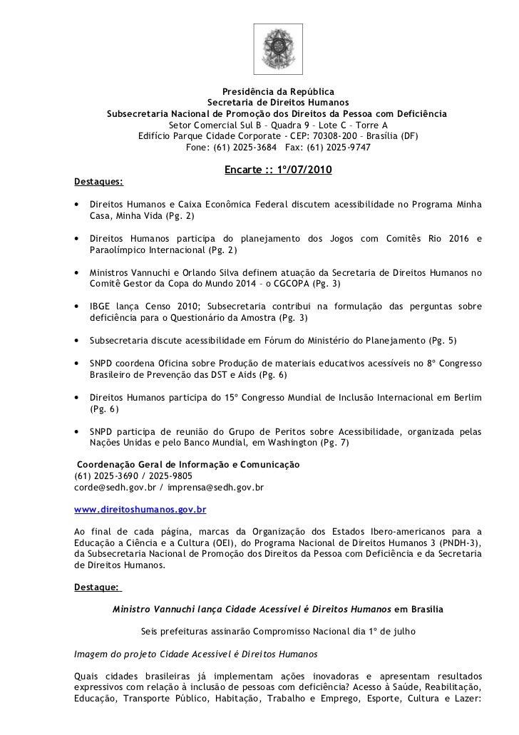 Presidência da República                              Secretaria de Direitos Humanos        Subsecretaria Nacional de Prom...