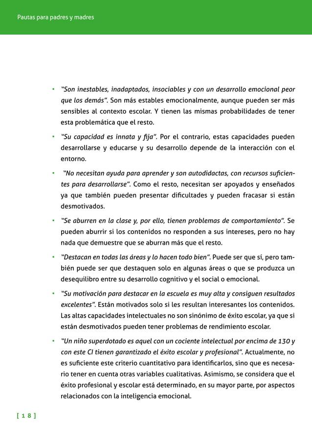 NIÑOS Y NIÑAS CON ALTAS CAPACIDADES INTELECTUALES [ 1 9 ] Evaluación e intervención educativa La intervención educativa en...