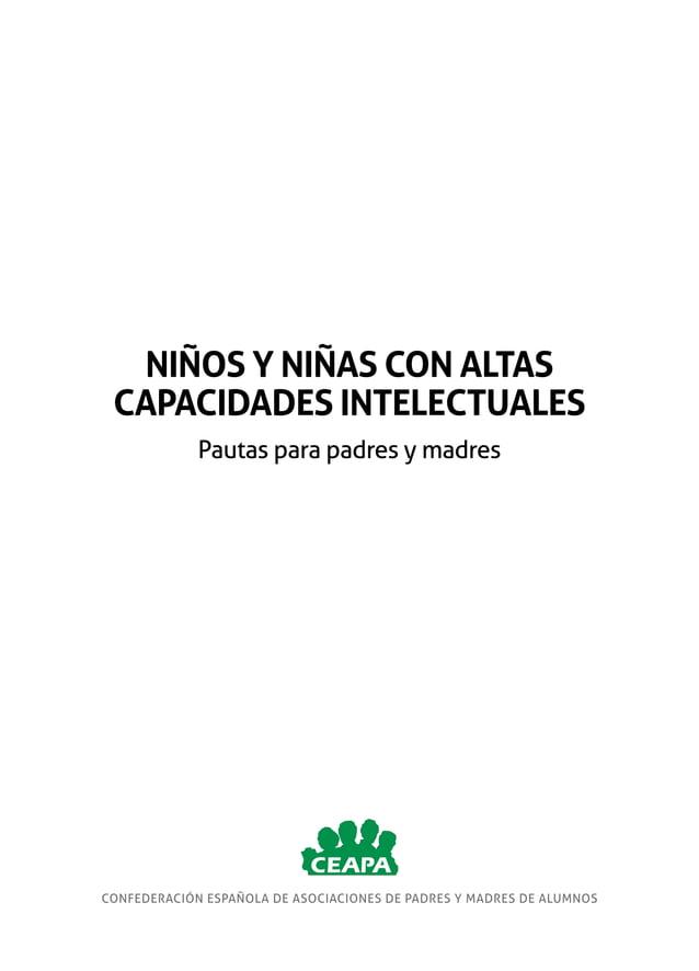 CONFEDERACIÓN ESPAÑOLA DE ASOCIACIONES DE PADRES Y MADRES DE ALUMNOS NIÑOS Y NIÑAS CON ALTAS CAPACIDADES INTELECTUALES Pau...