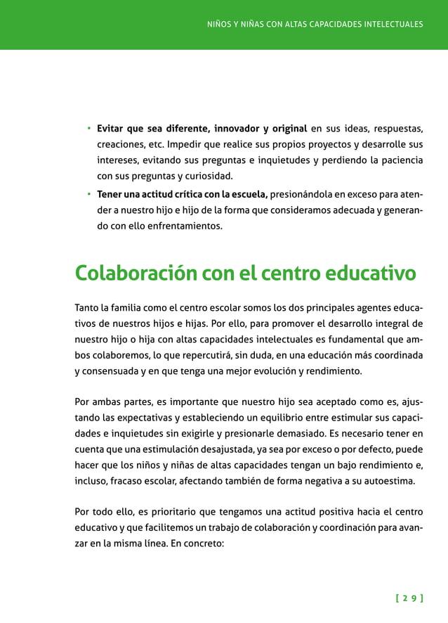 Pautas para padres y madres [ 3 0 ] •Fomentar una relación positiva y fluida de colaboración con el centro (tutor/a, serv...