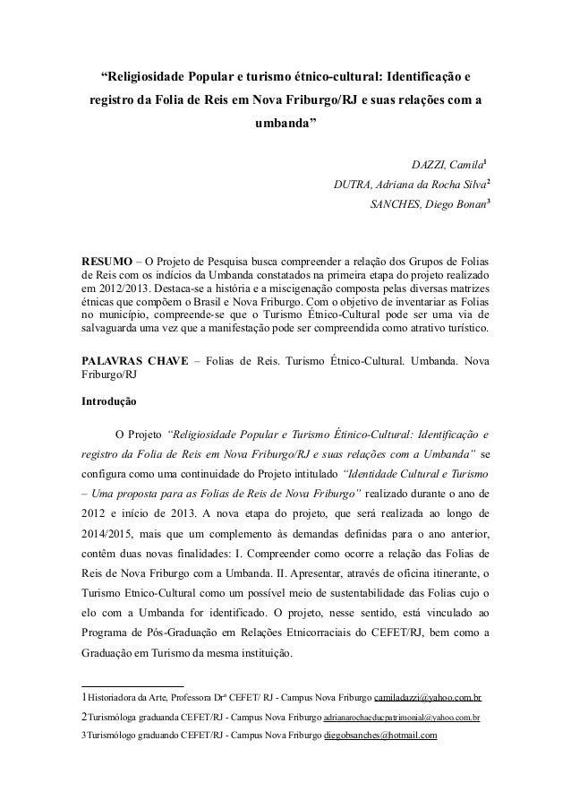 """""""Religiosidade Popular e turismo étnico-cultural: Identificação e registro da Folia de Reis em Nova Friburgo/RJ e suas rel..."""