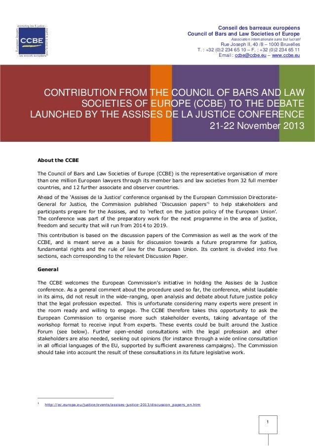 Conseil des barreaux européens Council of Bars and Law Societies of Europe Association internationale sans but lucratif  R...