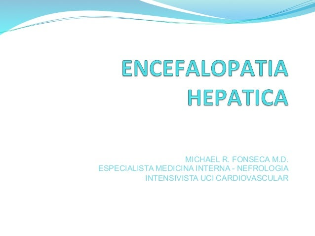 MICHAEL R. FONSECA M.D. ESPECIALISTA MEDICINA INTERNA - NEFROLOGIA INTENSIVISTA UCI CARDIOVASCULAR