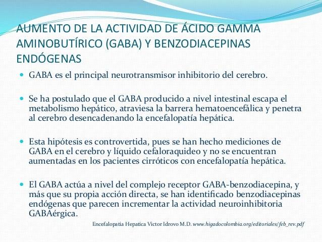 AUMENTO  DE  LA  ACTIVIDAD  DE  ÁCIDO  GAMMA   AMINOBUTÍRICO  (GABA)  Y  BENZODIACEPINAS   ENDÓGENAS...