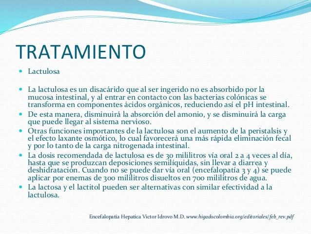 TRATAMIENTO   — Lactulosa        — La  lactulosa  es  un  disacárido  que  al  ser  ingerido ...