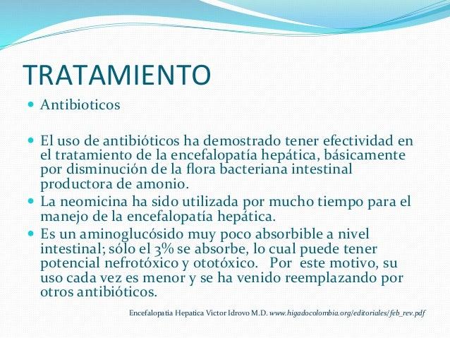 TRATAMIENTO   — Antibioticos   — El  uso  de  antibióticos  ha  demostrado  tener  efectividad  en...