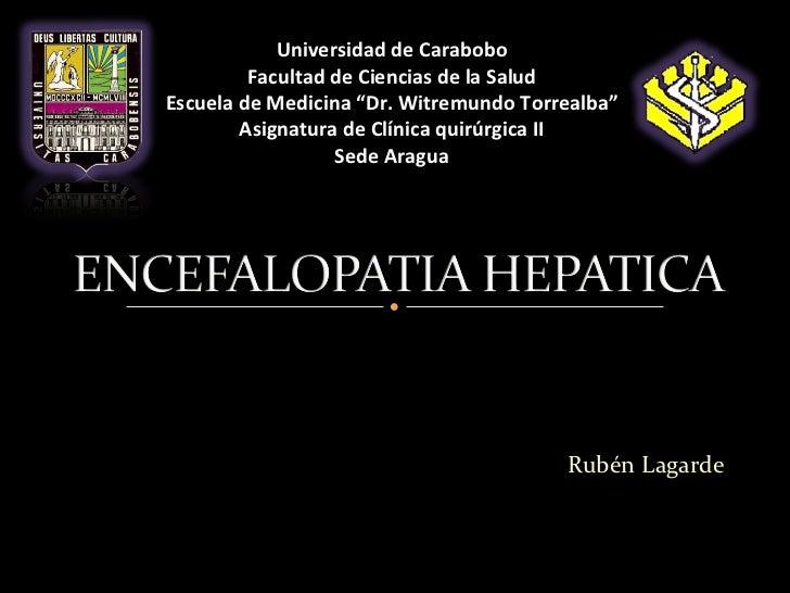 """Universidad de Carabobo         Facultad de Ciencias de la SaludEscuela de Medicina """"Dr. Witremundo Torrealba""""        Asig..."""