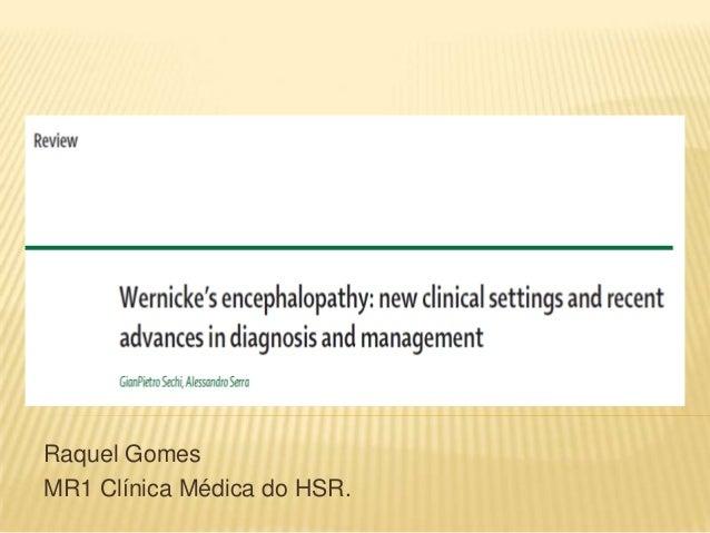Raquel GomesMR1 Clínica Médica do HSR.