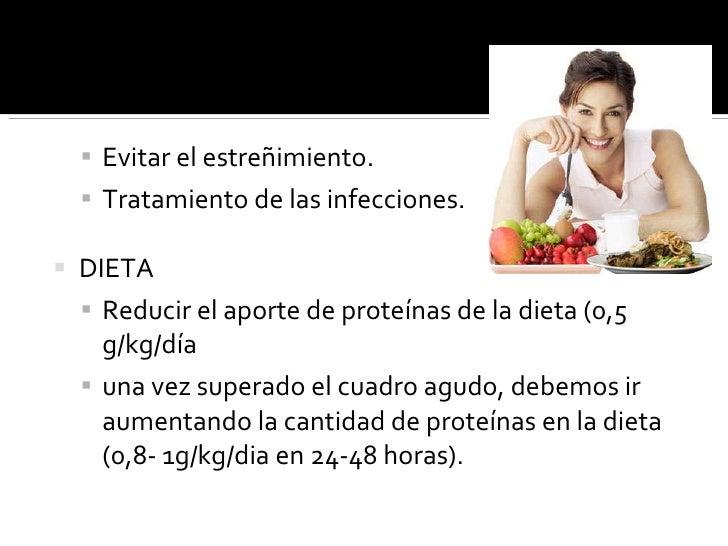 <ul><ul><li>Evitar el estreñimiento. </li></ul></ul><ul><ul><li>Tratamiento de las infecciones. </li></ul></ul><ul><li>DIE...