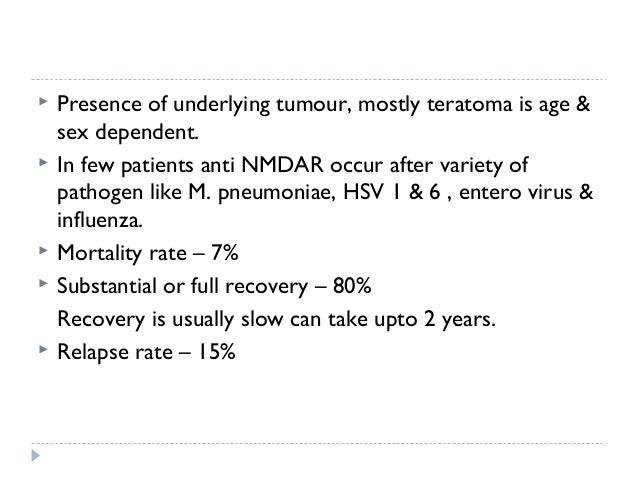 TREATMENT  Tumour removal  Immunotherapies • Corticosteroids • IVIG • Plasma exchange  Rituximab  Cyclophosphamide