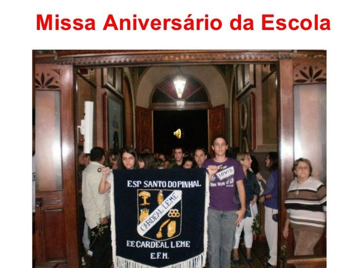 Missa Aniversário da Escola