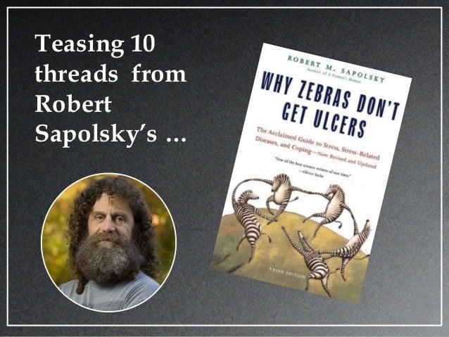 Teasing 10 threads from Robert Sapolsky's …