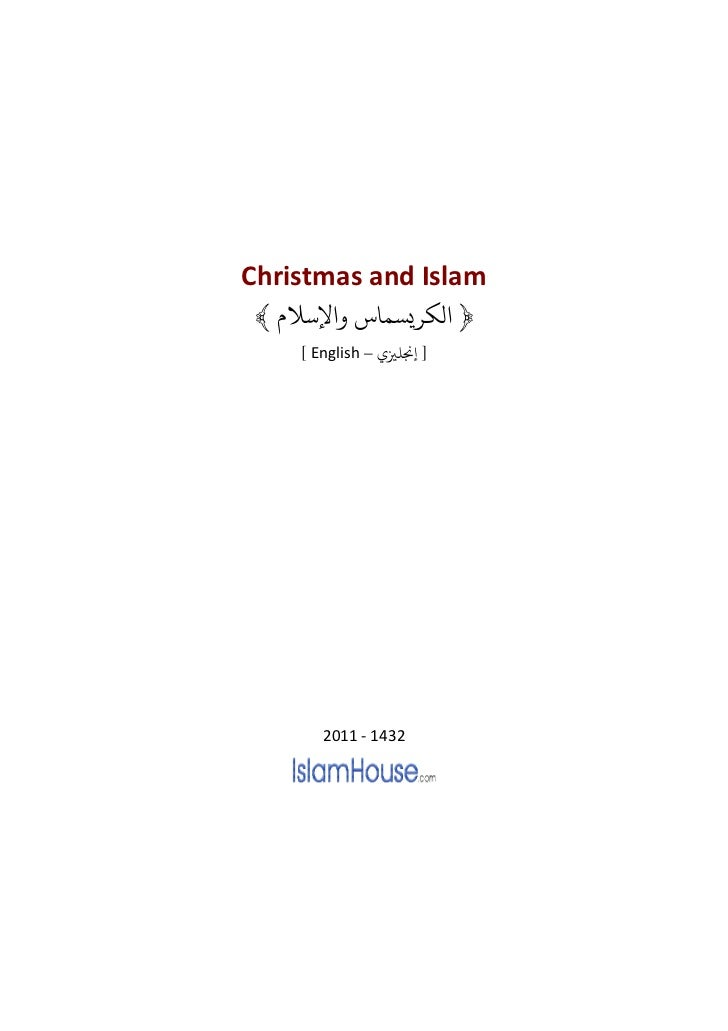Christmas and Islam ﴾ ﻹﺳﻼ         ﴿ ﻟﻜﺮﻳﺴﻤﺎ    [ English – ] ﺠﻧﻠﺰﻴ       2011 - 1432