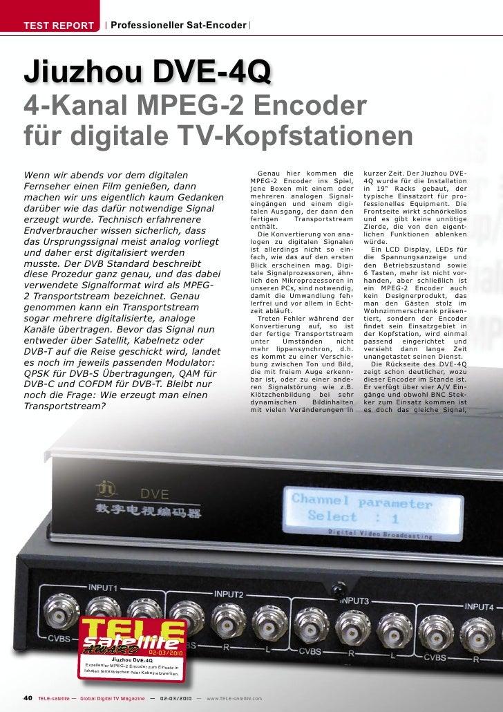 TEST REPORT                       Professioneller Sat-Encoder     Jiuzhou DVE-4Q 4-Kanal MPEG-2 Encoder für digitale TV-Ko...