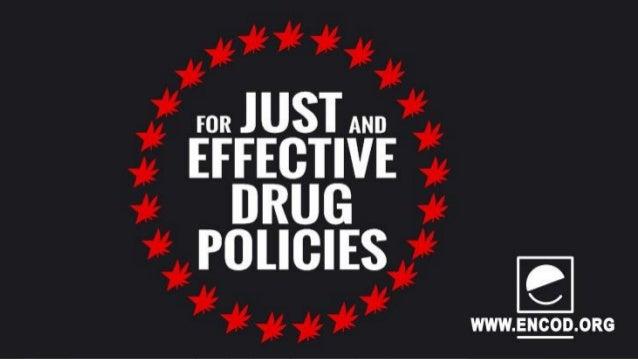 Doelen ENCOD  Eerlijk en efficiënt drugsbeleid  Rechten van producenten en consumenten beschermen  Informatie verstrekk...