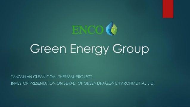 Enco Group Q3, 2017 - Tanzania coal mine and clean power presentati…