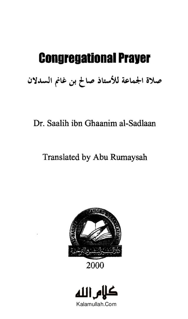 "Congregational P iJ'J..l..J1 tIS- 4J! t '-"""" .)~S'J Dr. Saalih ibn Ghaanim a Translated by Abu Rum 2000  Kalamullah.Com"