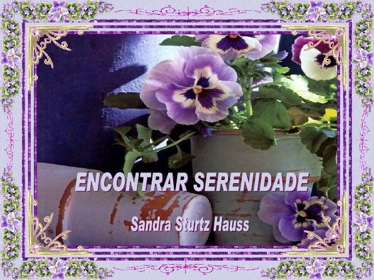 ENCONTRAR SERENIDADE Sandra Sturtz Hauss