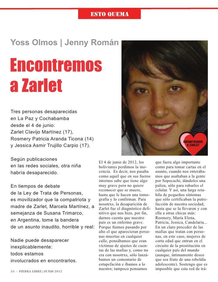 Esto quEmAYoss Olmos | Jenny RománEncontremosa ZarletTres personas desaparecidasen La Paz y Cochabambadesde el 4 de junio:...