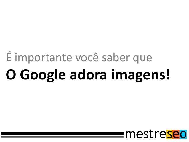 Por fimFaça a verificação da suaempresa no Google Plus.