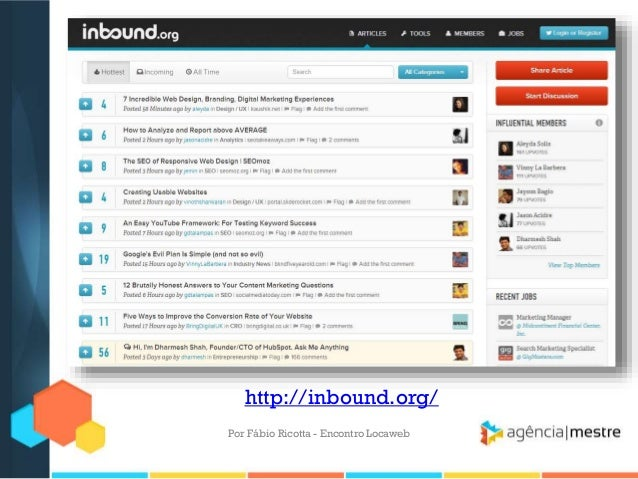 http://inbound.org/Por Fábio Ricotta - Encontro Locaweb