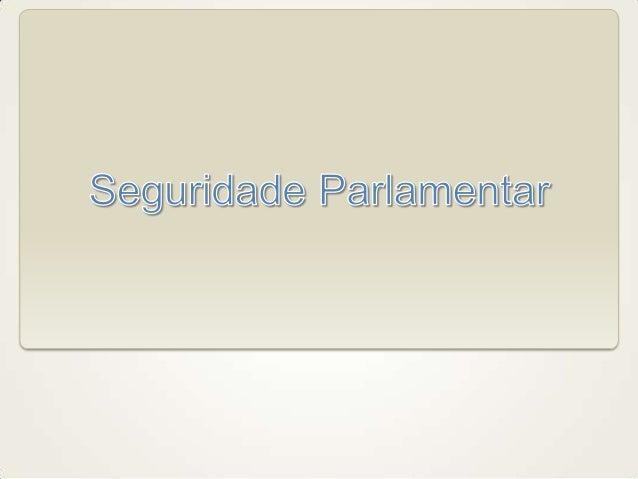 Objetivos • Caracterizar a seguridade parlamentar dentro dos sistemas previdenciários brasileiros. • Descrever a evolução ...
