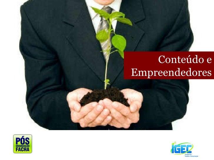 Conteúdo e Empreendedores
