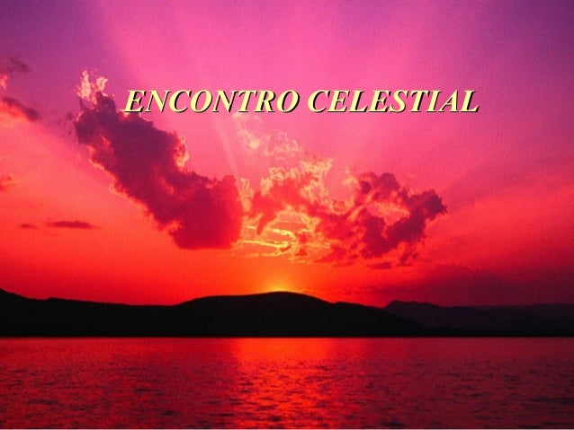 ENCONTRO CELESTIAL
