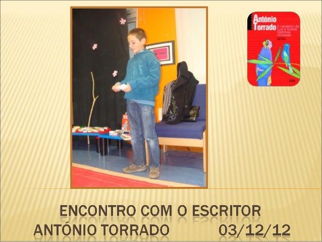 Encontro com o escritor António Torrado